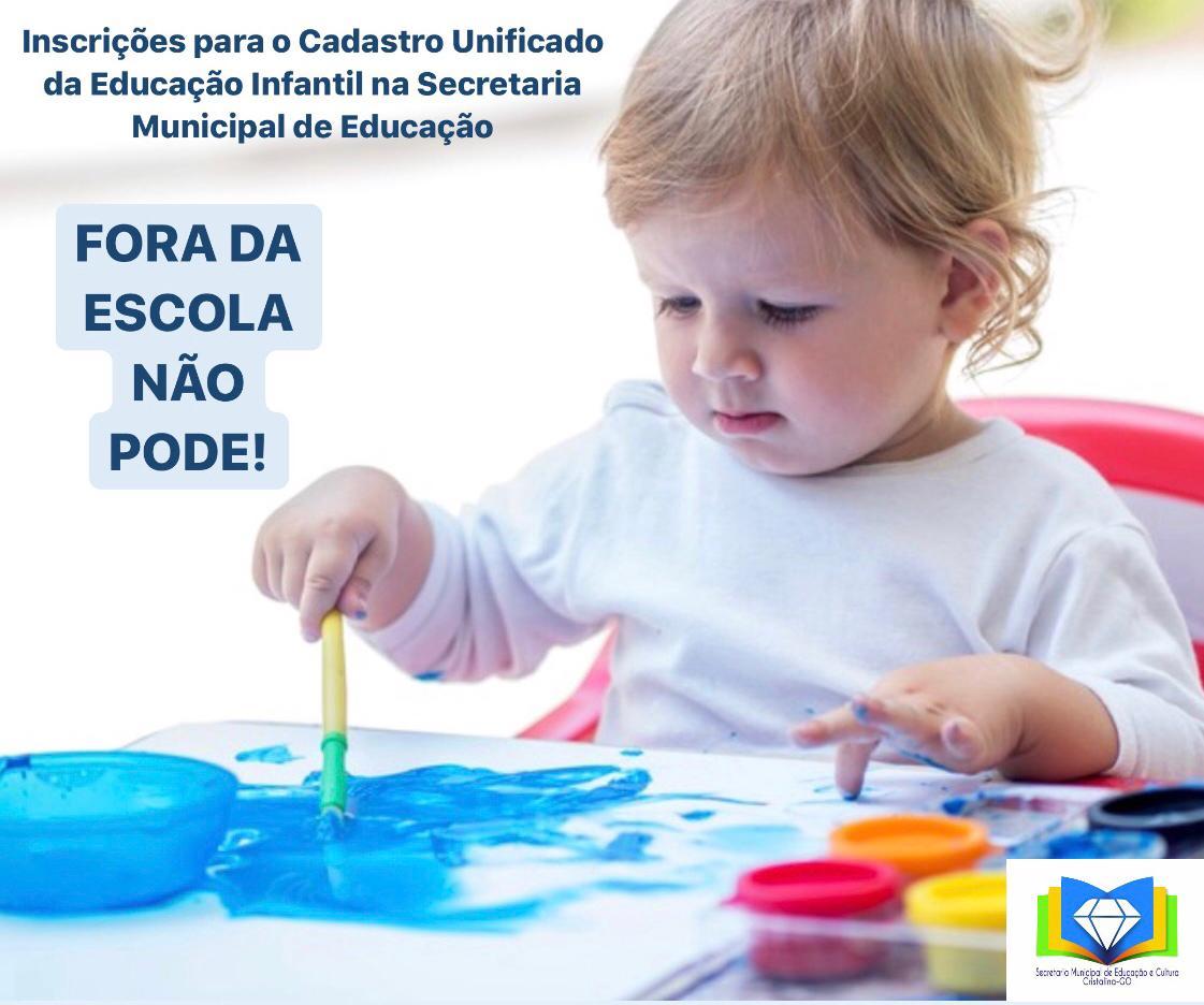 Educação Infantil – Fora da Escola NÃO PODE!