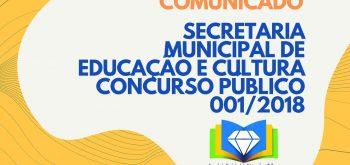 SECRETARIA MUNICIPAL DE EDUCAÇÃO E CULTURA CONCURSO PÚBLICO 001/2018